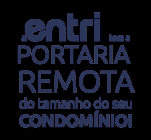 Entri Portaria Remota, Portaria Remota Curitiba, Portaria digital, Portaria virtual, Segurança digital, controle de acesso, interfonia, portaria 24h