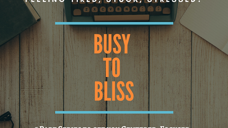 Busy to Bliss
