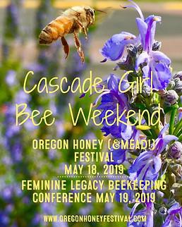 Cascade Girl Bee Weekend 2019