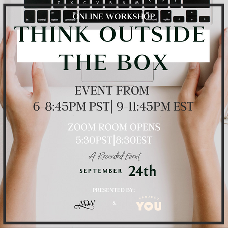 Think Outside The Box - Long Term Goals, Short Term Dreams Online Workshop
