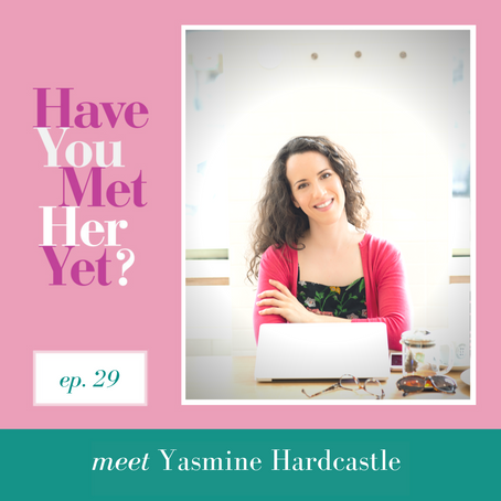 Have You Met Yasmine Hardcastle from West Coast City Girl?