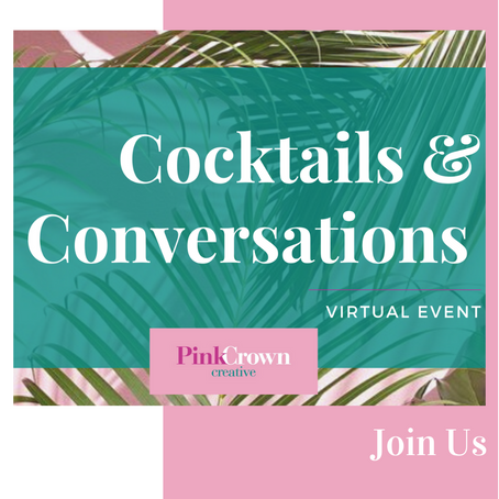 February 22nd Cocktails & Conversations Early Bird Tickets Now On Sale!