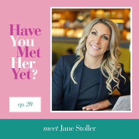 Have You Met Her Yet? - Jane Stoller