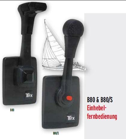 Einhebelfernbedienung B80 und B80/S