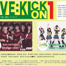 トウキビ主催2マン LIVE:KICK ON 1