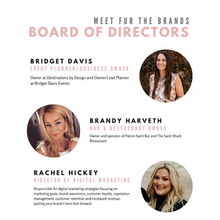 Meet Fur The Brand's Board Members!