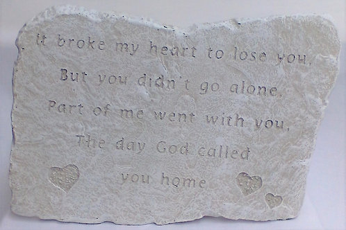 It Broke My Heart Memorial Stone