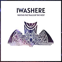 Iwashere - Writing the trials of the wes