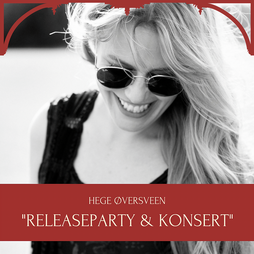 Hege Øversveen - Releasekonsert