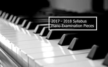< 2017 -2018 ABRSM Syllabus Piano Examination Pieces >