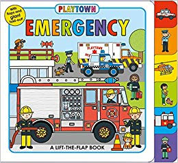 Playtown   Emergency (lift-the-flap board book)