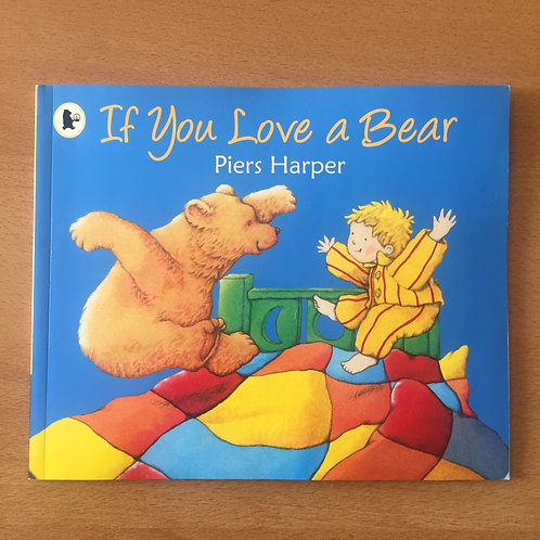 If You Love A Bear (Used )