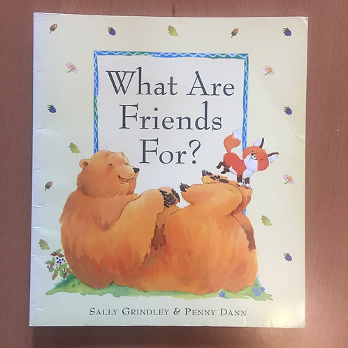 What are Friends for? (Used )