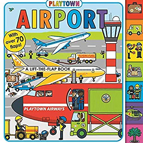 Playtown Airport (lift-the-flap board book)