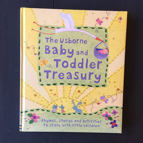 The Usborne Baby and Toddler Treasury (Used )