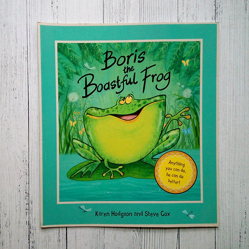 Boris The Boastful Frog (Used )