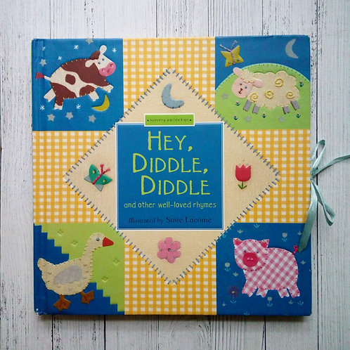 Hey, Diddle, Diddle (Nursery Collection) (Used )