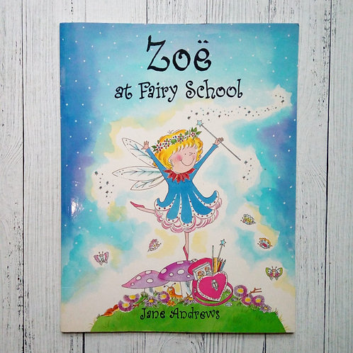 Zoe at Fairy School (used)