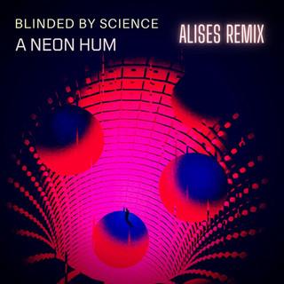 A Neon Hum (Remix)