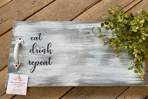 Eat Drink Repeat Wood Tray w/Handles