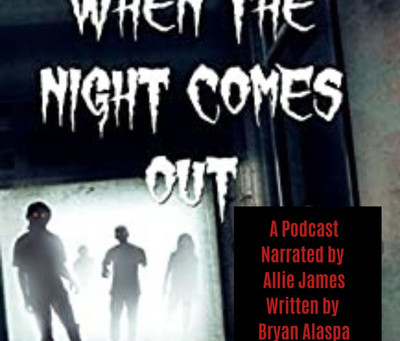 When the Night Comes Out - The Podcast
