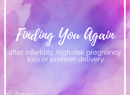 How Much Do You Change After Infertility, Loss, High-Risk Pregnancy and Birth Trauma?