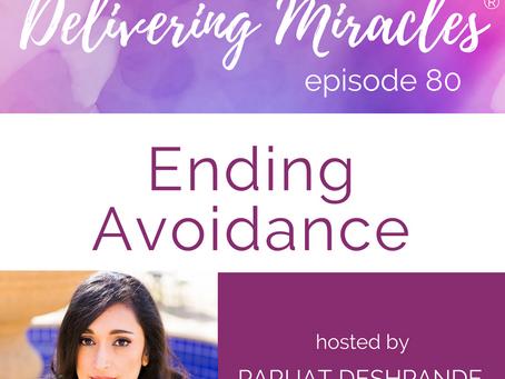 080: Ending Avoidance