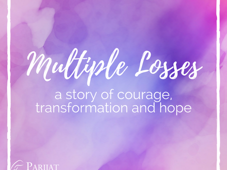Multiple Losses - Amanda's Story of Courage, Transformation and Hope