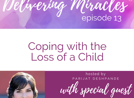 013: Coping with the Loss of a Child With Dr. Tara May