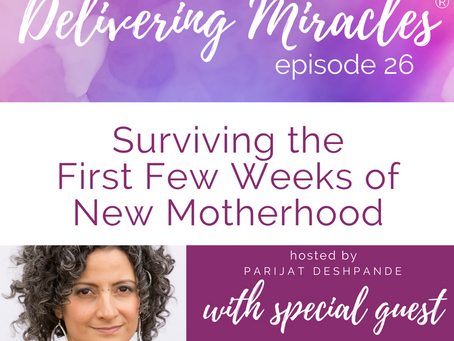 026: Surviving the First Few Weeks of New Motherhood