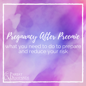 how to prepare for pregnancy after preemie