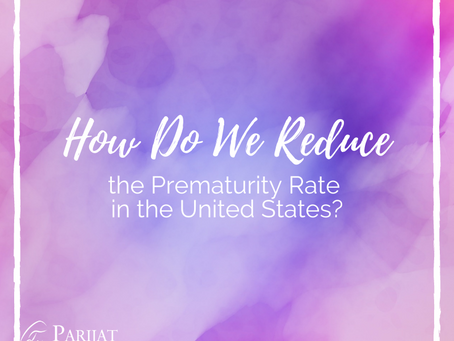 How Do We Reduce the Prematurity Rate in the United States?