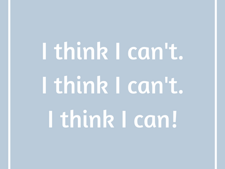 "3 Steps to Get Back on the ""I Think I Can"" Train"