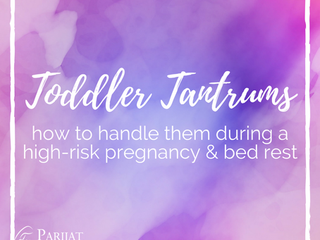 How to manage your toddler's temper tantrums (especially if you're on bed rest!)