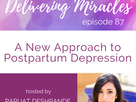 087: A New Approach to Postpartum Depression