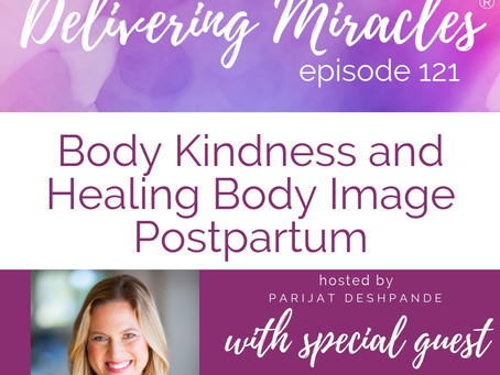 121: Body Kindness and Healing Body Image Postpartum with Rebecca Scritchfield