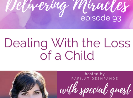 093: Dealing with the Loss of a Child