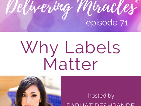 071: Why Labels Matter
