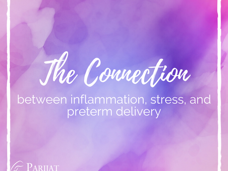 The Connection Between Pregnancy, Inflammation, Stress, and Preterm Delivery
