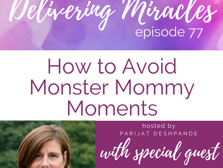 077: How to Avoid Monster Mommy Moments with Nicki Paulun