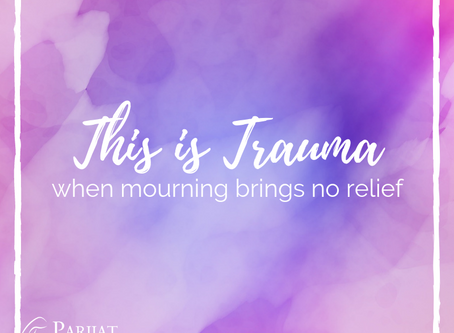 This is Trauma: When Mourning Your Loss(es) Brings No Relief