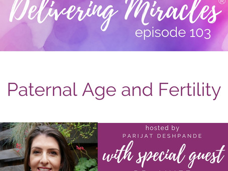 103: Paternal Age and Fertility