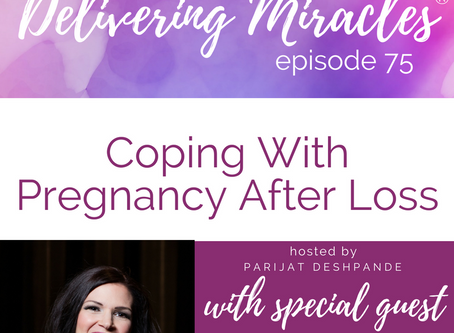 075: Coping With Pregnancy After Loss with Christine McAlister