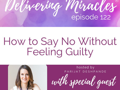 122: How to Say No Without Feeling Guilty with Brigid Dineen