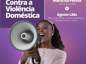 Maria da Penha vai à Escola e Agosto Lilás: projetos contra violência doméstica entram em pauta