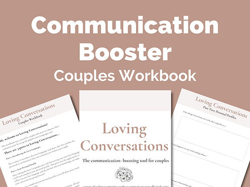 Loving Conversations: Couples Communication Workbook