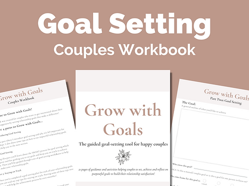 Grow With Goals: Couples Goal Setting Workbook