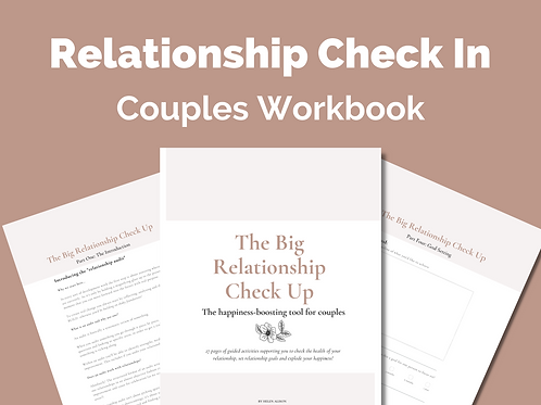 The Big Relationship Check Up: Couples Workbook