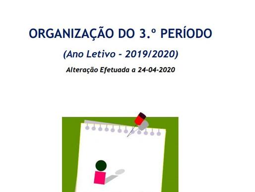 Organização do 3.º Período - Alteração