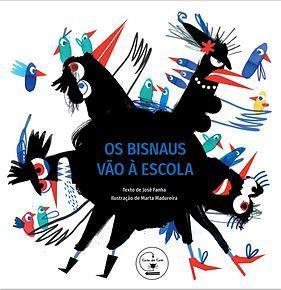 """""""Os Bisnaus vão à Escola"""" do escritor e poeta José Fanha"""
